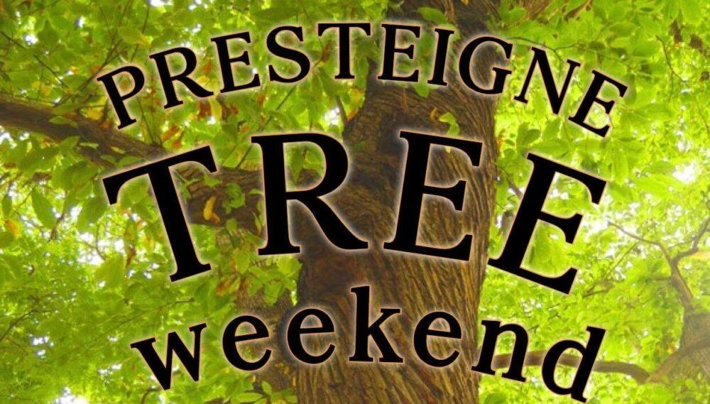 presteigne tree weekend