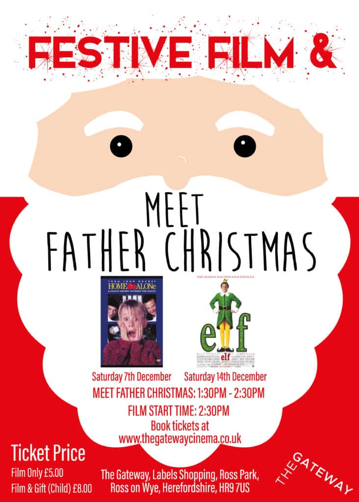 Poster fro Festive FIlm & Meet Father Christmas at The Gateway Cinema Ross on Wye