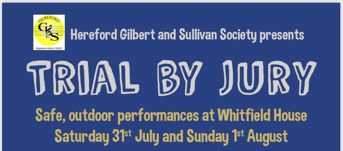 Gilbert & Sullivan Present Trial By Jury